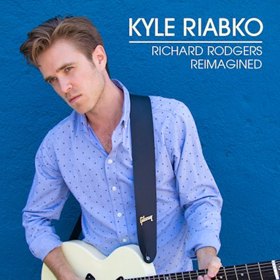 Kyle Riabko to Release Fan-Inspired RICHARD RODGERS REIMAGINED Album