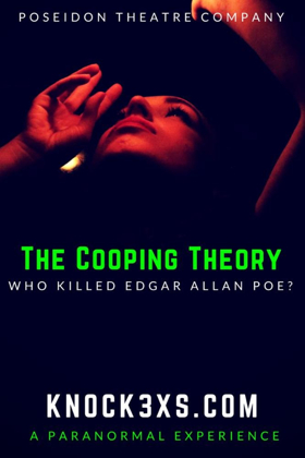 Immersive Edgar Allan Poe Mystery 'THE COOPING THEORY' to Return with Halloween Edition