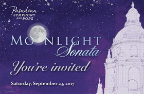 Pasadena Symphony & Pops to Present Annual MOONLIGHT SONATA Gala