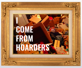The LIVINGroom Presents Full-Length Solo Show I COME FROM HOARDERS