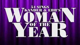 Dee Hoty, Christine Pedi, Barbara Walsh and More to Bring WOMAN OF THE YEAR to Feinstein's/54 Below