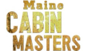 new season of maine cabin masters premieres on diy network 11 27