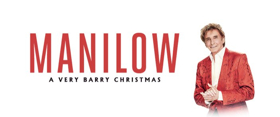 Manilow to Bring 'A VERY BARRY CHRISTMAS' to Chicago, NY and LA