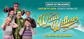 Show of the Month: Find Great Deals On Tickets For THE WIND IN THE WILLOWS
