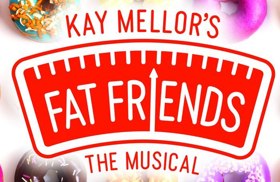 FAT FRIENDS THE MUSICAL Goes On Sale at Lyceum Theatre Sheffield