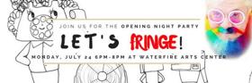 Providence Fringe Festival Kicks Off Tonight at the WaterFire Arts Center