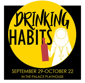 BWW Review: DRINKING HABITS - Palace Playhouse Presents Hilarious Comedy