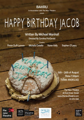 HAPPY BIRTHDAY JACOB and More Next Week at The New Theatre