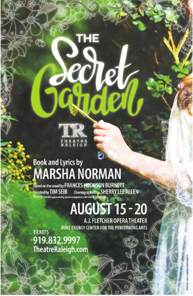 Theatre Raleigh Presents THE SECRET GARDEN at Fletcher Opera Theater