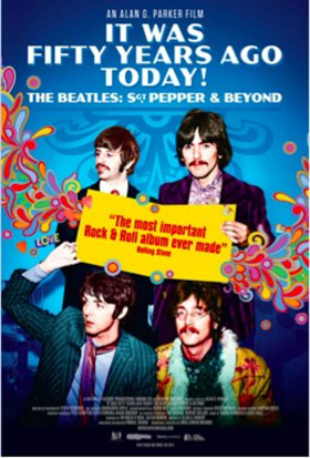 Beatles Sgt. Pepper's Documentary IT WAS 50 YEARS AGO TODAY! Out on DVD & VOD Today