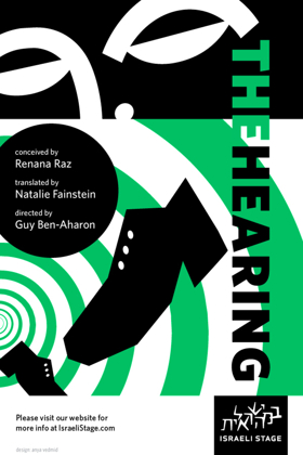 THE HEARING Makes American Premiere at Israeli Stage