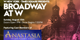 Journey To The Past! ANASTASIA Cast Members to Perform at Broadway At W