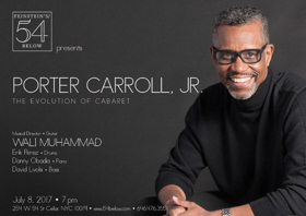 Porter Carroll, Jr. to Bring THE EVOLUTION OF CABARET to Feinstein's/54 Below