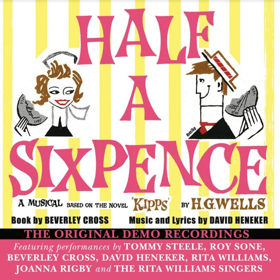 HALF A SIXPENCE Original Demo Recordings to Debut on CD This September