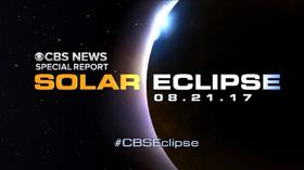 CBS News Announces Coverage Plans for Monday's Solar Eclipse
