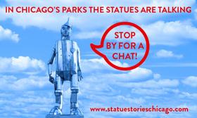 Statue Stories Chicago Extends Through December 2018