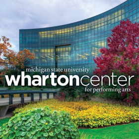 Wharton Center's Single Tickets for 2017-18 Season On Sale Next Week