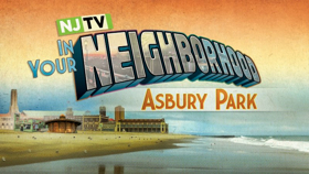 NJTV IN YOUR NEIGHBORHOOD  Hits the Beach with Live Broadcasts from Asbury Park
