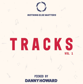 BBC Radio 1 DJ Danny Howard Unveils Brand New Four-Track EP on His Nothing Else Matters Label