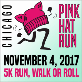 Chicago's First Annual PINK HAT RUN to Benefit Women's Groups, Today