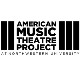 American Music Theatre Project at Northwestern University Announces 2017-18 Season
