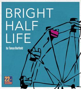 Company of Fools to Present Tanya Barfield's BRIGHT HALF LIFE