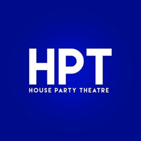 House Party Theatre Announces New Leadership