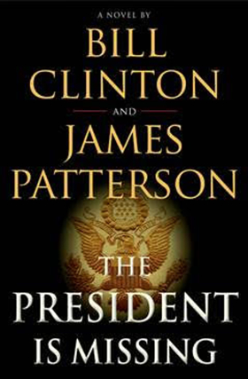 Clinton & Patterson Novel THE PRESIDENT IS MISSING to Be Adapted Into Series by Showtime