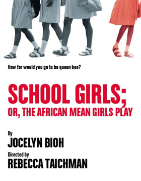 Cast, Creatives Set for Jocelyn Bioh's SCHOOL GIRLS; OR, THE AFRICAN MEAN GIRLS PLAY at MCC Theater