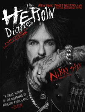 Adaptation of Nikki Sixx Memoir THE HEROIN DIARIES Heading to Broadway in 2018