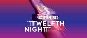 Cast Complete for Fiasco's TWELFTH NIGHT at Classic Stage Company