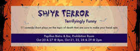 Short Comedies to Explore Death in SHIYR TERROR at the Papillon Prohibition Room