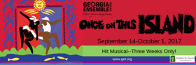 Georgia Ensemble Theatre Opens Season with ONCE ON THIS ISLAND