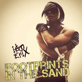 Ian Erix Packs Upbeat Energy Into New Hit 'Footprints In the Sand'
