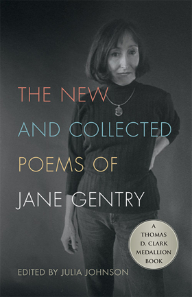 Unique Kentucky Voice and Former Poet Laureate's Collected Work Hits the Shelves