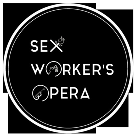 Experimental Experience presents the UK Tour of SEX WORKER'S OPERA