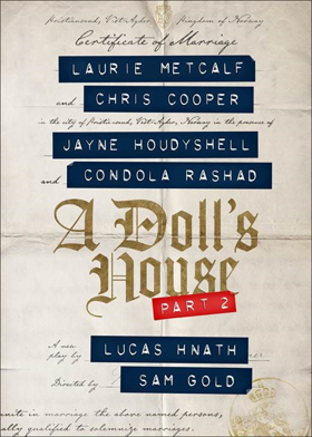 Laurie Metcalf, Chris Cooper, and Condola Rashad to Exit A DOLL'S HOUSE PART 2