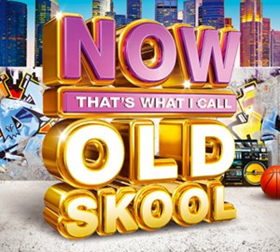 NOW That's What I Call Old Skool!' Hits Shelves 8/4; Full Track List!