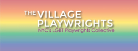 Village Playwrights Announces Upcoming Events