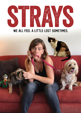 World Premiere of STRAYS Sets Opening at Secret Rose
