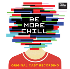 Joe Iconis and Joe Tracz's BE MORE CHILL Musical to be Licensed by R&H Theatricals