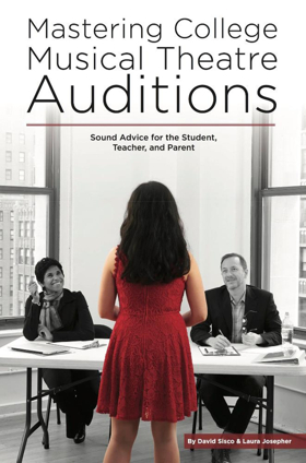 ContemporaryMusicalTheatre.com Owners Release MASTERING COLLEGE MUSICAL THEATRE AUDITIONS Book