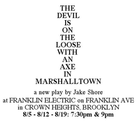 JCS Theater Company Presents THE DEVIL IS ON THE LOOSE WITH AN AXE IN MARSHALLTOWN