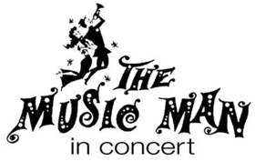 THE MUSIC MAN in Concert this Weekend at Cain Park