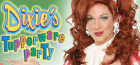 DIXIE'S TUPPERWARE PARTY Comes to Miller Auditorium Next Month