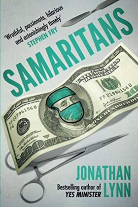 Writer/Director Jonathan Lynn Releases New Satirical Novel SAMARITANS