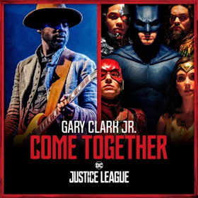 Gary Clark Jr.'s Version of Beatles Classic 'Come Together' Digitally Released Today