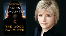 Author Karin Slaughter to Chat THE GOOD DAUGHTER at The Music Hall