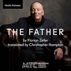 Melbourne Theatre Company and Sydney Theatre Company Present THE FATHER