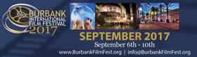 9th Annual Burbank International Film Festival Announces 2017 Program